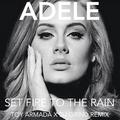 Set Fire To The Rain (Toy Armada & DJ GRIND Remix)