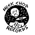 Damaged Goods #199 - Neck Chop Records Part 1