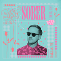 DJ Sober Live at Satin Sheets - October 6, 2017