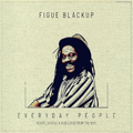 Figue Blackup - Everyday People (2020)