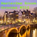 Amsterdam House Grooves #012