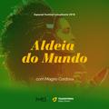 Aldeia do Mundo. Festival Lusophonie 2018 #1 | Jongo da Serrinha, Virgínia Rodrigres  AQuéle Menina
