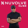 DJ EZ presents NUVOLVE radio 080