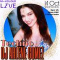 DJ ARLENE GOMEZ live from Dubai : TECHNO : 14 Oct 2020