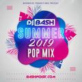 DJ Bash - Summer 2019 Pop Mix