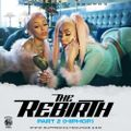 The Rebirth Part 2 ( HIP-HOP)