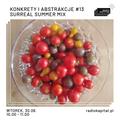 RADIO KAPITAŁ: konkrety i abstrakcje #13: surreal summer mix (2020-06-30)