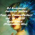 DJ Kosvanec & Jaroslav Nodes - Tour de TrancePerfect vol.24-2018 (Progressiv Mix)