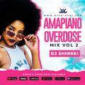 Amapiano Overdose Mix 2 [Woza, Shayi mpempe, Ke Star, Yaba Buluku, Amanikiniki, It Ain't Me, Ekseni]