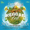 Reggae Fest Riddim Mix (Dj Kanji)