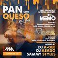 The Pan Con Queso Mixshow - Episode 12 Feat Dj's Sammy Styles, Suave & Memo