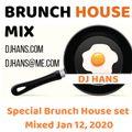 Brunch House set By DJ Hans - Jan 2020