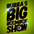 Bubba's BIG Boombox Show 200808