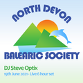 Steve Optix // North Devon Balearic Society @ The Dolphin - 19th June 2021 - 6 Hour Live Set
