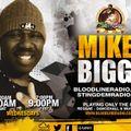 MikeyBiggs_Intl (Reggae Dancehall & Much More) (Bloodline Radio) (19/5/2021)