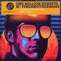 One Million Sunsets w/FindAnotherName 23rd May 2016