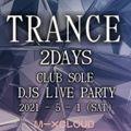 2021-5-1   2DAYs CLUB SOLE DJ LIVE PARTY