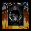 STAR RADIØ FM presents, the sound of MASON | SUMMER HOUSE BEACH PARTY |