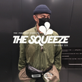 The Squeeze - Episode 026 featuring a UK Rap Mix From Christian Flores