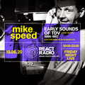 Mike Speed | React Radio Uk | 190620 | FNL | 8-10pm | Early Sounds Of TDV | 1994-1997 | Show 80