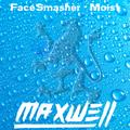 FaceSmasher - Moist Volume 2 (Hard House)