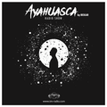 Ayahuasca #011 by Bekar on TM Radio