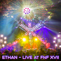 Ethan - Live at FnF Campout XVII