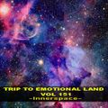 TRIP TO EMOTIONAL LAND VOL 151  - Innerspace -