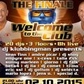 Klubbingman live @ Welcome to the club Jahresparty 2015 the finale