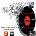 "LoreDeejay vs Dj Xaco ""Feel The Music Volumen 1"""