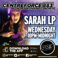 Sarah LP  - 88.3 Centreforce DAB+ Radio - 24 - 02 - 2021 .mp3