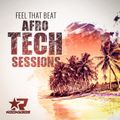 Feel That Beat 53 - Afro Tech Sessions