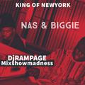 Mixshow Madness - King of New York (Nas & Biggie)