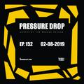 Pressure Drop 152 - Diggy Dang | Reggae Rajahs [02-08-2019]