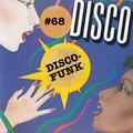 Disco-Funk Vol. 68