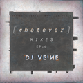 WHATEVER - EP 6 | whatever genre. whatever style.