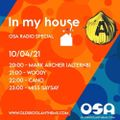 Miss SaySay - OSA Radio - In My House Special - April 2021