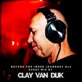 Beyond The Inner Journey #10 - Guest Mix by Clay van Dijk