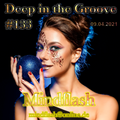 Deep in the Groove 133 (09.04.21)