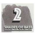 SHADES OF BASS 2!
