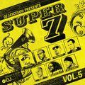 Super 7, Volume 5 -- Vajra Mix