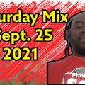 Saturday Mix Sept. 25 2021