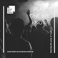Play One We Know - Saturday 5th June 2021