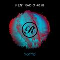 Ren' Radio #018 - Yotto
