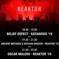 Ancient Methods & Vatican Shadow - Reaktor 2019