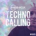 WCUK Presents Techno Calling #025 @ 2Hi Radio - 24/11/2020