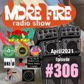 More Fire Show Ep306 - April 2nd 2021 hosted by Crossfire from Unity Sound
