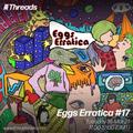 Eggs Erratica #17 - 16-Mar-21