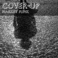 Cover-Up with Markey Funk - Episode 11