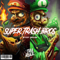 (TR20491-FC) Tha Rule - Super Trash Bros Artist Special